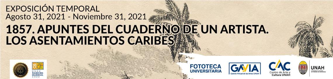 1857. Apuntes del cuaderno de un artista. Los asentamientos caribes.